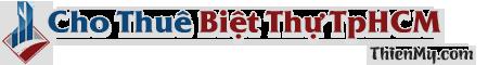 Cho Thuê Biệt Thự TPHCM – Kinh Nghiệm Thuê – Thông Tin Luật